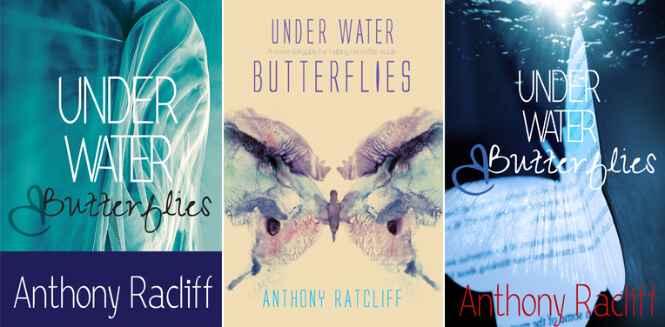 Anthony Ratcliff's 'Under Water Butterflies' Different covers